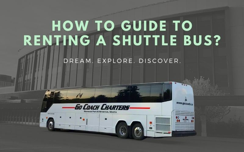 How-To Guide to Renting a Shuttle Bus
